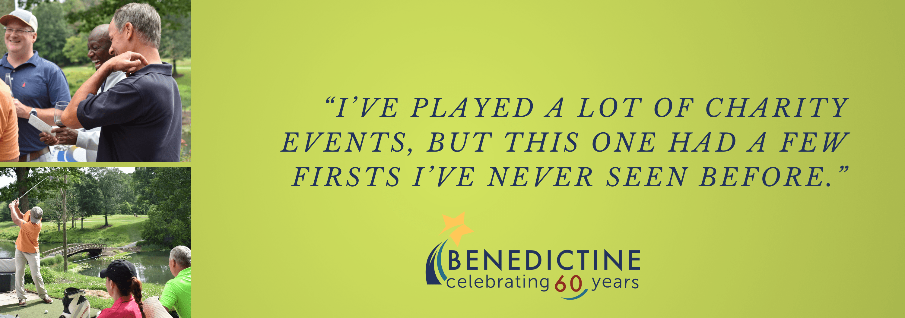 Benedictine Virtual Charity Event Donor Quote